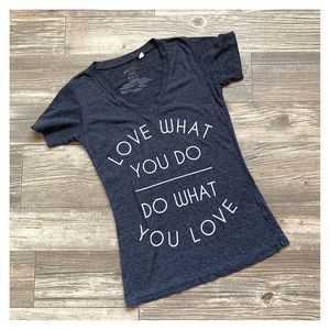 Mighty Fine Gray Do What You Love V-Neck T-Shirt